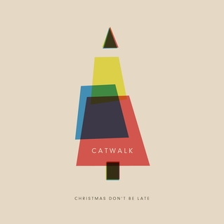 Catwalk - The Chipmunk Song (Christmas Don't Be Late)